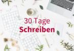Ideen für dein 30-Tage-Schreibprojekt