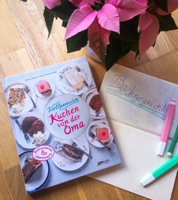 Kuchen von der Oma, Vollpension Wien, Schreibimpuls Backgeschichten
